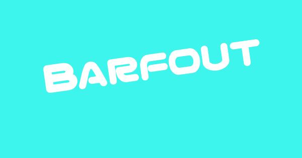 #BARFOUTトレンド画像